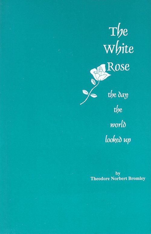 The White Rose by Theodore Bromley Books